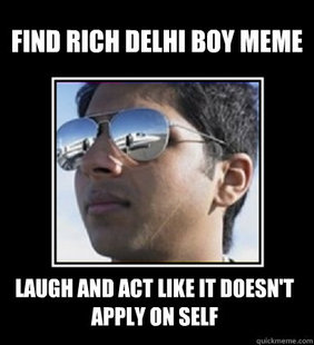 Rich Delhi Boy