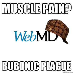 Scumbag WebMD