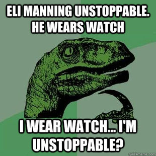 Unstoppable, Eli Manning is.
