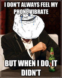 Most Forever Alone In The World