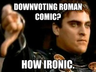 Downvoting Roman