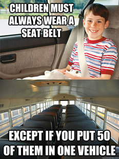 Scumbag Seat Belt Laws