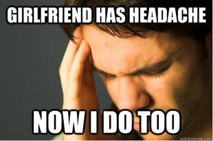 First World Guy Problems