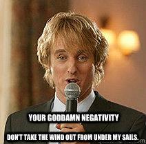 Wedding Crashers Negativity memes   quickmeme