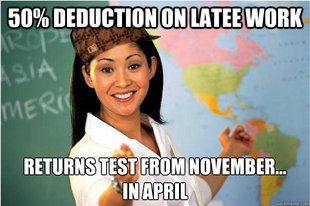 Scumbag Teacher