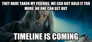 TIMELINE IS COMING - GANDALF