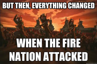 When the fire nation attacked
