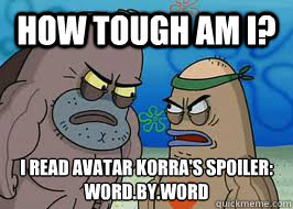 How tough am I