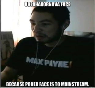 UBERHAXORNOVA Face memes | quickmeme Uberhaxornova Girlfriend