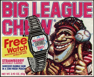 Big League Chew FTW