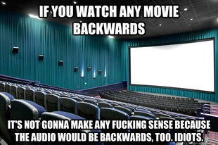 If you watch it backwards