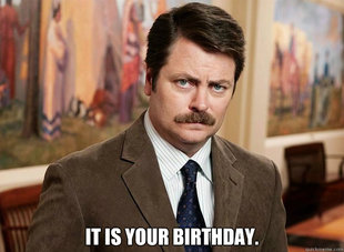 Ron Swanson on birthdays