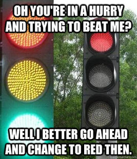 Annoying Traffic Signal Lights