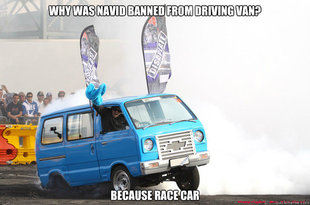 why v8 suzuki burnout van because race car meme | quickmeme