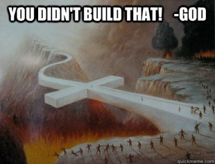 You didnt build that!