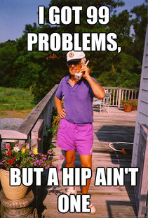 99 Problems Grandpa