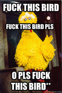 too Big Bird