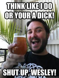 wilw dont be a dick