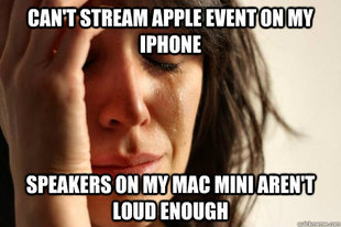 First World Problems