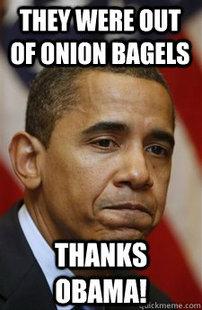 Everything Is Barack Obamas Fault