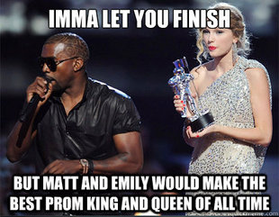 Imma let you finish
