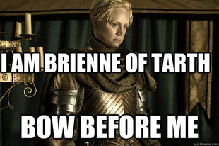 Good Lady Brienne