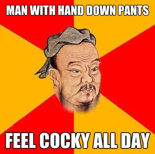 Confucius says